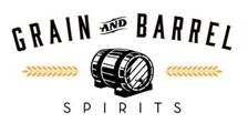 grain and barrel